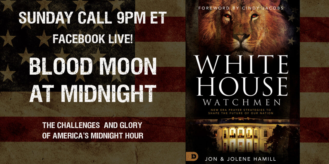 SUNDAY FB LIVE—BLOOD MOON AT MIDNIGHT! 